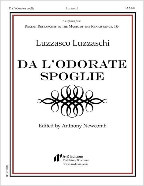Luzzaschi: Da l'odorate spoglie