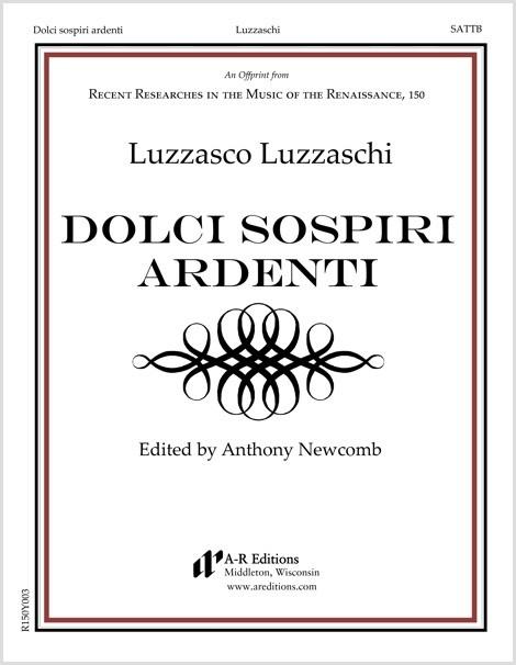 Luzzaschi: Dolci sospiri ardenti