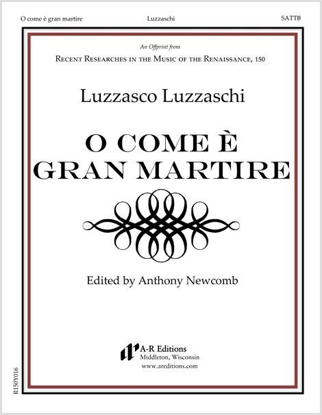 Luzzaschi: O come è gran martire