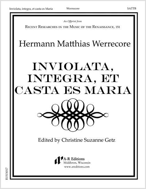 Werrecore: Inviolata, integra, et casta es Maria