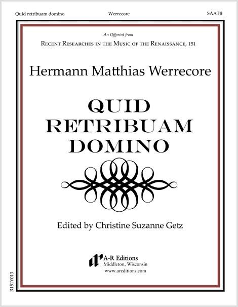 Werrecore: Quid retribuam domino
