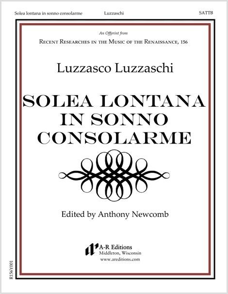 Luzzaschi: Solea lontana in sonno consolarme