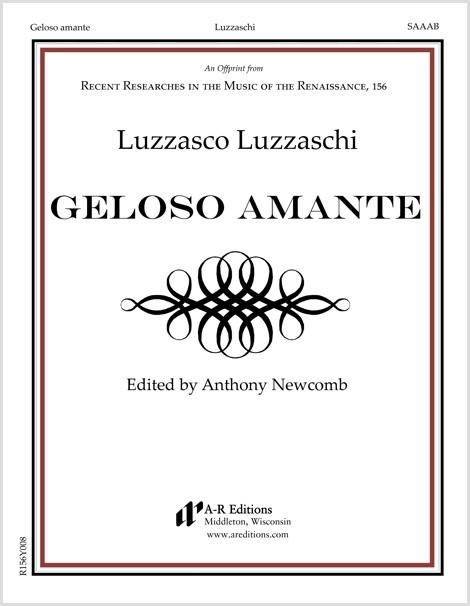 Luzzaschi: Geloso amante