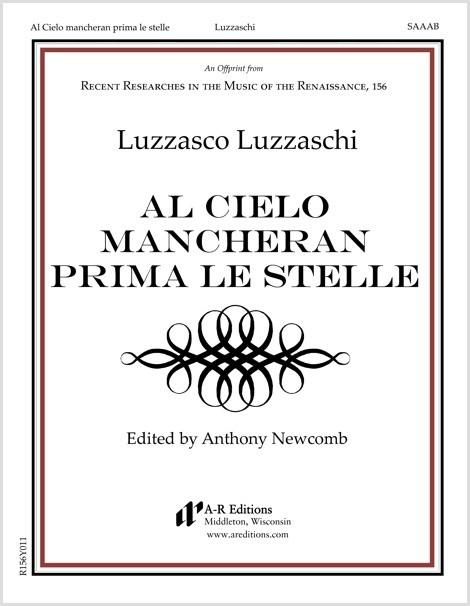 Luzzaschi: Al Cielo mancheran prima le stelle