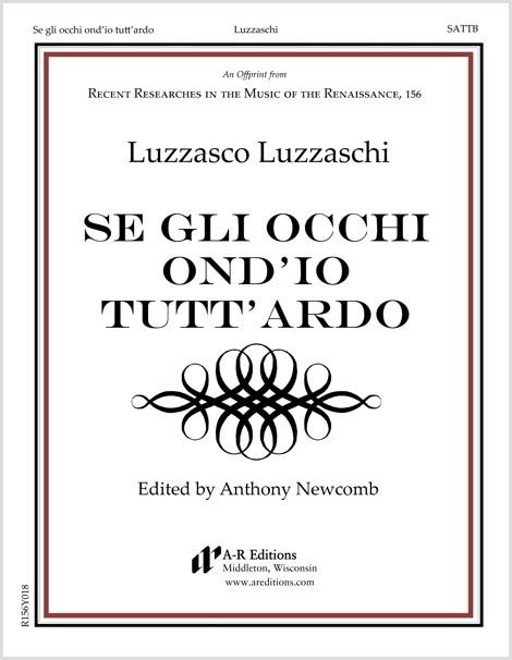 Luzzaschi: Se gli occhi ond'io tutt'ardo