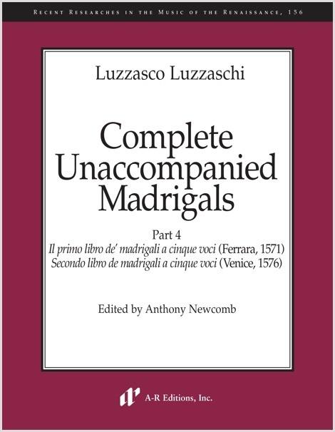 Luzzaschi: Complete Unaccompanied Madrigals, Part 4