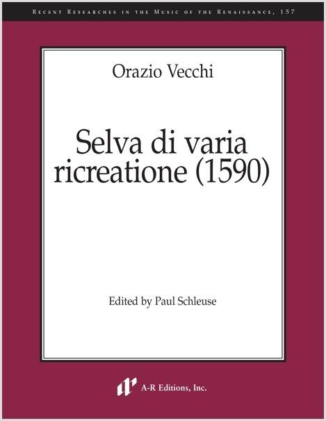 Vecchi: Selva di varia ricreatione (1590)