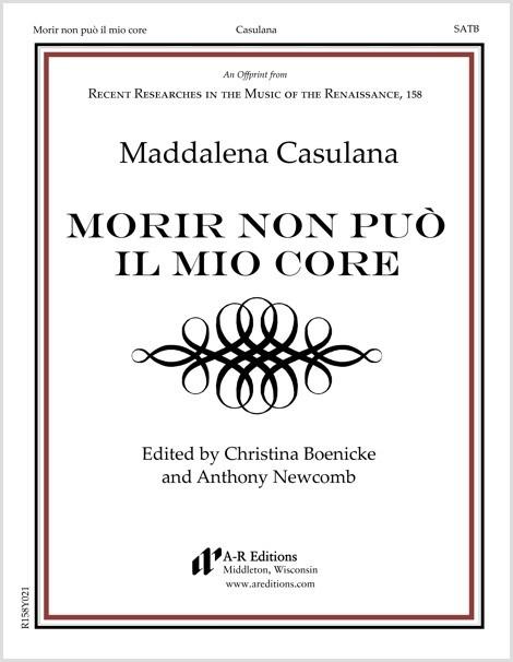 Casulana: Morir non può il mio core