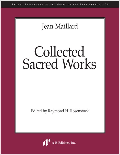 Maillard: Collected Sacred Works