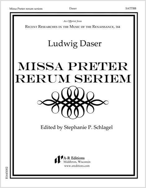 Daser: Missa Preter rerum seriem
