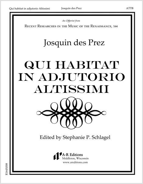 Josquin: Qui habitat in adjutorio Altissimi