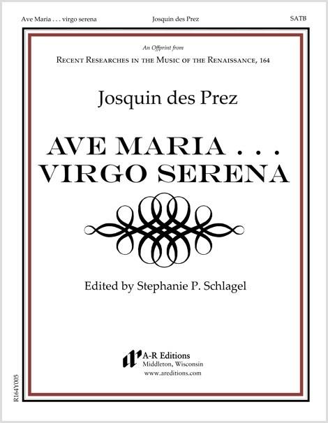 Josquin: Ave Maria . . . Virgo serena