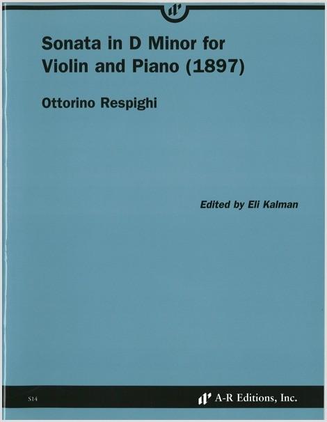 Respighi: Sonata in D Minor for Violin and Piano (1897)