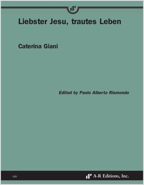 Giani: Liebster Jesu, trautes Leben