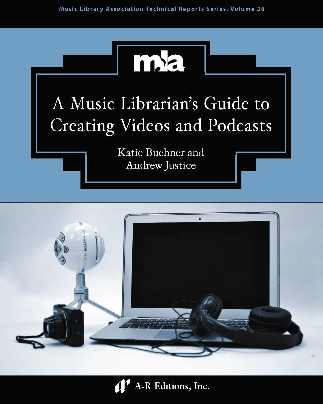 Buehner and Justice: A Music Librarian's Guide to Creating Videos and Podcasts