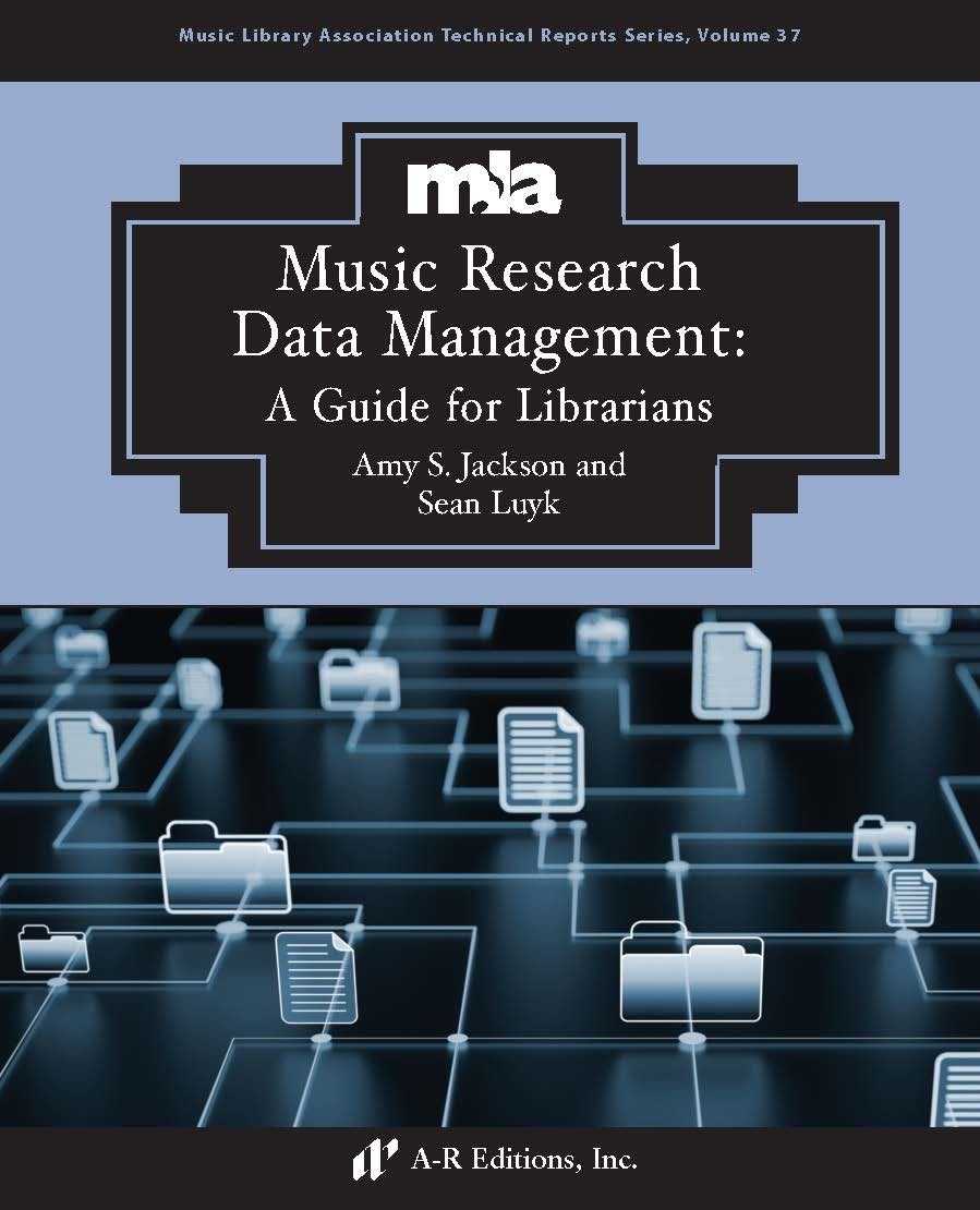 Jackson and Luyk: Music Research Data Management