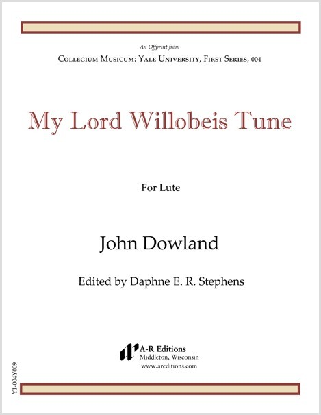 Dowland: My Lord Willobeis Tune