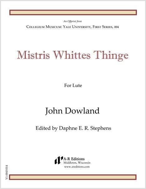 Dowland: Mistris Whittes Thinge