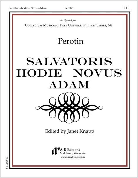 Perotin: Salvatoris hodie—Novus Adam