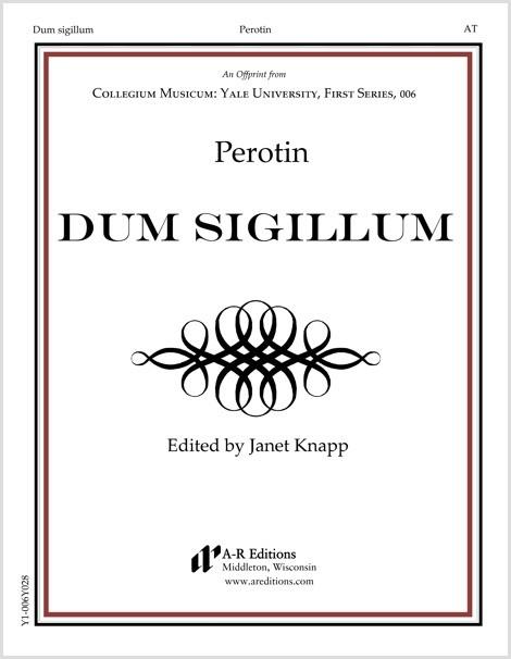 Perotin: Dum sigillum