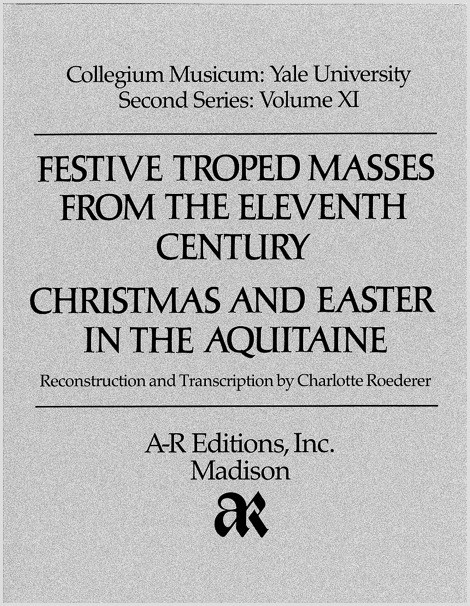 Festive Troped Masses from the Eleventh Century