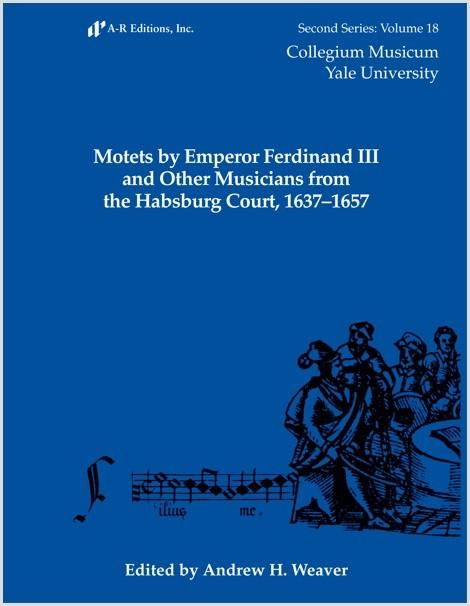 Motets by Emperor Ferdinand III et al.