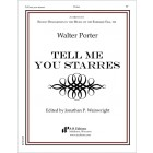 Porter: Tell me you starres