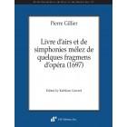 Gillier: Livre d'airs et de simphonies mélez de quelques fragmens d'opéra (1697)