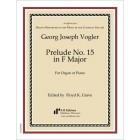 Vogler: Prelude No. 15 in F Major