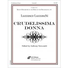 Luzzaschi: Crudelissima Donna