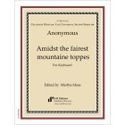 Anonymous: Amidst the fairest mountaine toppes
