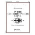 Anonymous: In die resurrectionis meae